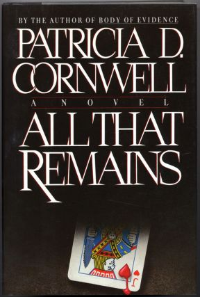 ALL THAT REMAINS. Patricia D. Cornwell
