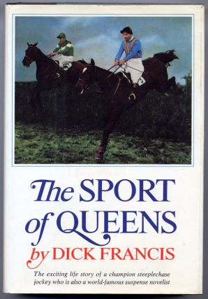 THE SPORT OF QUEENS. Dick Francis