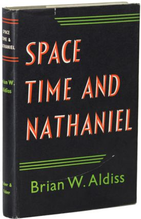 SPACE, TIME AND NATHANIEL. Brian W. Aldiss
