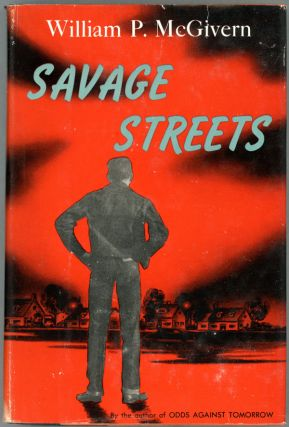 SAVAGE STREETS. William P. McGivern