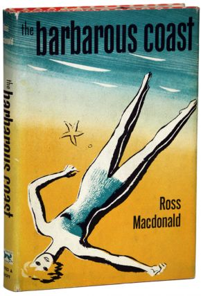 "THE BARBAROUS COAST. Kenneth Millar, ""Ross Macdonald."""