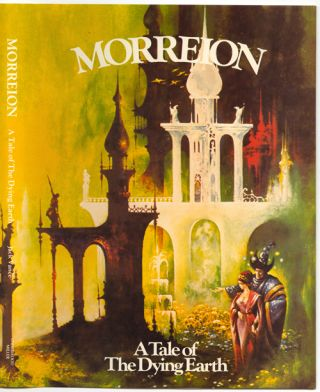 MORREION: A TALE OF THE DYING EARTH. Jack Vance, John Holbrook Vance