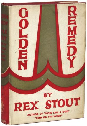 GOLDEN REMEDY. Rex Stout