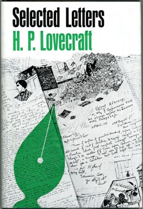 SELECTED LETTERS 1929-1931 [Volume 3]. Lovecraft, oward, hillips