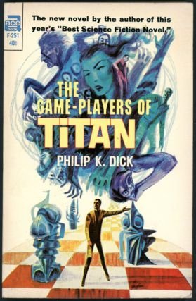 THE GAME PLAYERS OF TITAN. Philip Dick, indred.