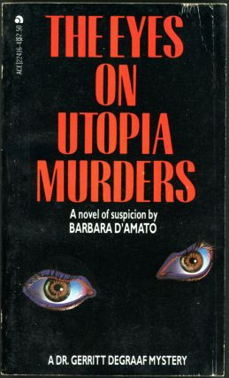 THE EYES ON UTOPIA MURDERS. Barbara D'Amato
