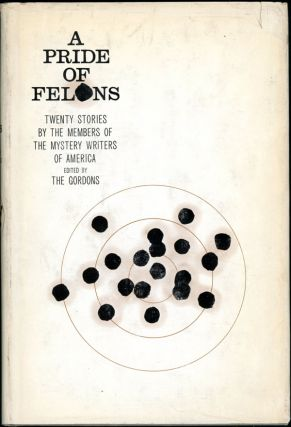 A PRIDE OF FELONS: TWENTY STORIES BY THE MYSTERY WRITERS OF AMERICA. The Gordons, Gordon and Mildred