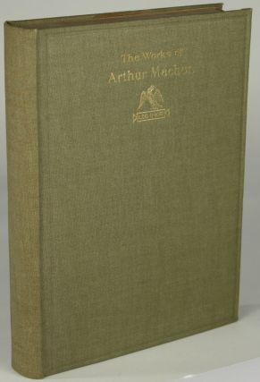 THE CAERLEON EDITION OF THE WORKS OF ARTHUR MACHEN...