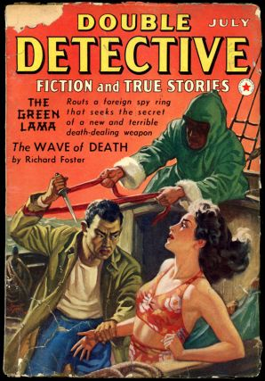 The Green Lama]. DOUBLE DETECTIVE. The Green Lama, 1940 DOUBLE DETECTIVE. July, No. 2 Volume 6