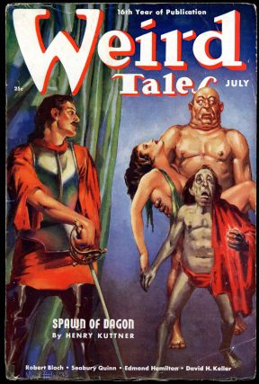 WEIRD TALES. 1938. . Farnsworth Wright WEIRD TALES. July, No. 1 Volume 32