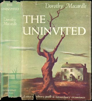 THE UNINVITED. Dorothy Macardle