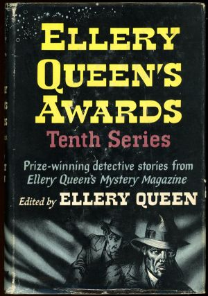 ELLERY QUEEN'S AWARDS: TENTH SERIES. Frederic Dannay, Manfred B. Lee