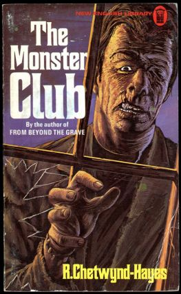 THE MONSTER CLUB. Chetwynd-Hayes, onald Henry Glynn