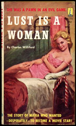 LUST IS A WOMAN. Charles Willeford