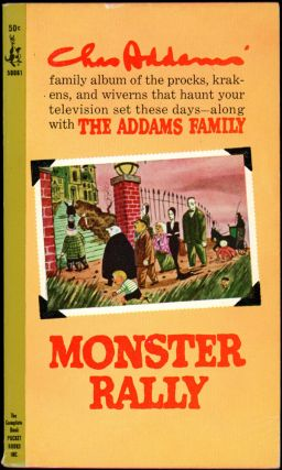 MONSTER RALLY. Charles Addams.