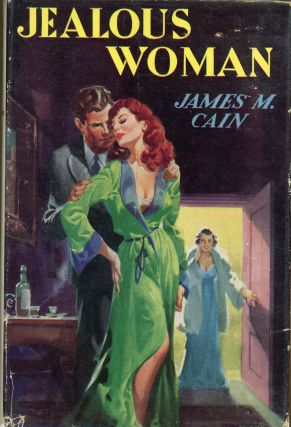 JEALOUS WOMAN. James M. Cain
