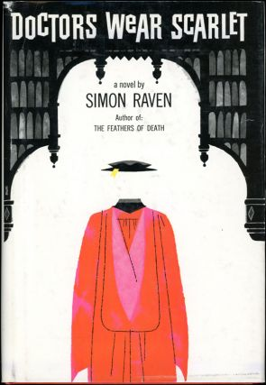 DOCTORS WEAR SCARLET. Simon Raven.