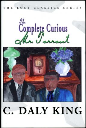 THE COMPLETE CURIOUS MR. TARRANT. King, Daly