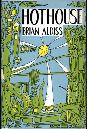 HOTHOUSE. Brian W. Aldiss.
