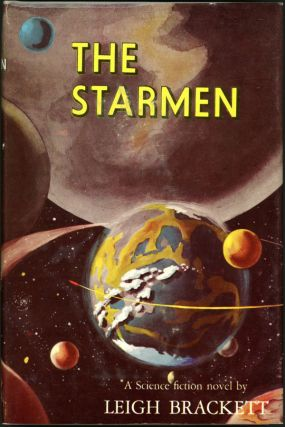 THE STARMEN. Leigh Brackett