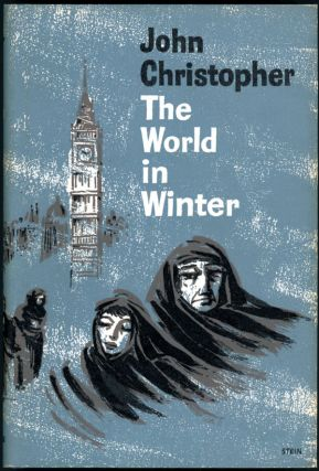 THE WORLD IN WINTER. John Christopher, Christopher Samuel Youd