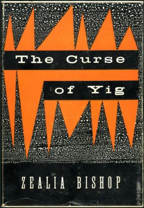 THE CURSE OF YIG. Zealia Bishop