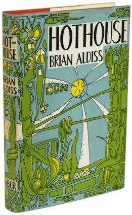 HOTHOUSE. Brian Aldiss