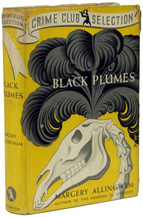 BLACK PLUMES. Margery Allingham