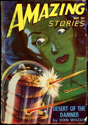 AMAZING STORIES. 1947. . AMAZING STORIES. May, Raymond A. Palmer, No. 5 Volume 21