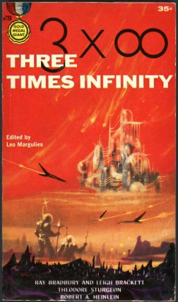 THREE TIMES INFINITY. Leo Margulies