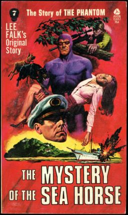 THE STORY OF PHANTOM: THE MYSTERY OF THE SEAHORSE. Frank S. Shawn, pseudonym for Ron Goulart