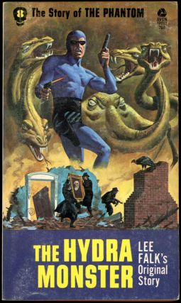THE STORY OF PHANTOM: THE HYDRA MONSTER. Frank S. Shawn, pseudonym for Ron Goulart