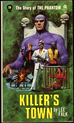THE STORY OF PHANTOM: KILLER'S TOWN. Lee Falk