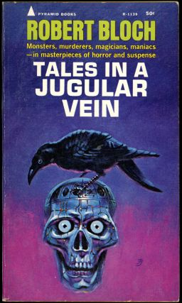 TALES IN A JUGULAR VEIN. Robert Bloch