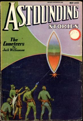 ASTOUNDING STORIES. ASTOUNDING STORIES. May 1936., #3. F. Orlin Tremaine Volume 17.