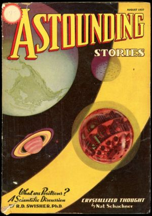 ASTOUNDING STORIES. ASTOUNDING STORIES. August 1937. . F. Orlin Tremaine, No. 6 Volume 19