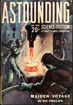 ASTOUNDING SCIENCE FICTION. ASTOUNDING SCIENCE FICTION. January 1939. . John W. Campbell Jr,...