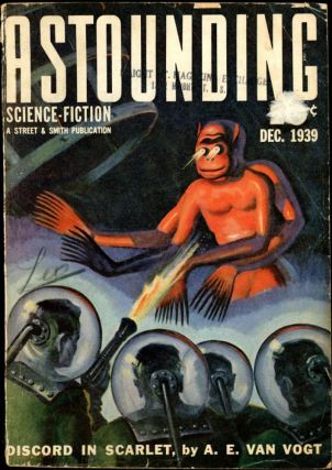 ASTOUNDING SCIENCE FICTION. ASTOUNDING SCIENCE FICTION. December 1939. . John W. Campbell Jr,...