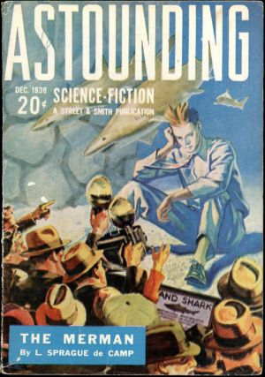 ASTOUNDING SCIENCE FICTION. ASTOUNDING SCIENCE FICTION. December 1938. . John W. Campbell Jr,...
