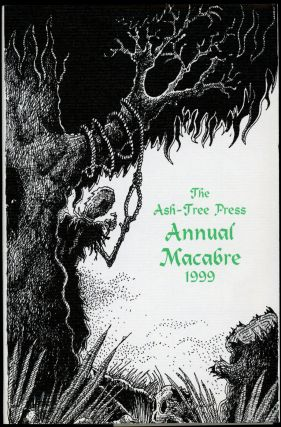 THE ASH-TREE PRESS ANNUAL MACABRE 1999. Jack Adrian