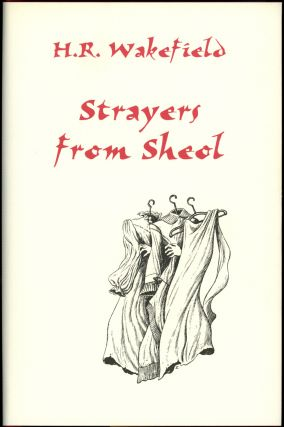 STRAYERS FROM SHEOL. Introduction by Barbara Roden. Wakefield, erbert, ussell