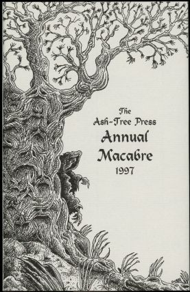 THE ASH-TREE PRESS ANNUAL MACABRE 1997. Jack Adrian