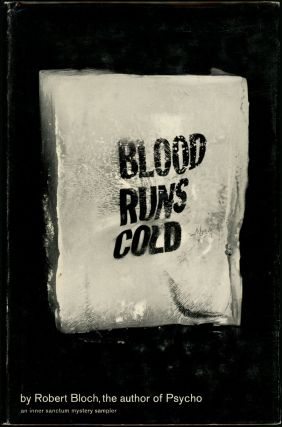BLOOD RUNS COLD. Robert Bloch