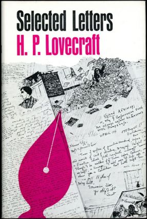 SELECTED LETTERS 1925-1929 [Volume 2]. Lovecraft, oward, hillips