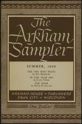 THE ARKHAM SAMPLER. Winter 1948 - Autumn 1949 (volume 1, number 1-volume 2, number 4).