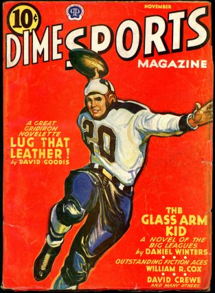 DIME SPORTS MAGAZINE. DAVID GOODIS, DIME SPORTS MAGAZINE. November 1940. . A. H. Norton, Volume...