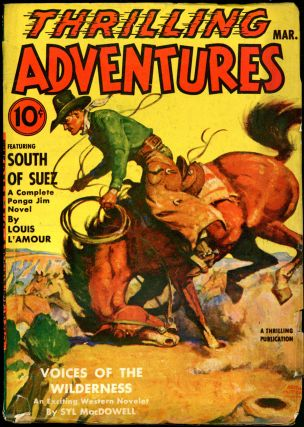 THRILLING ADVENTURES. LOUIS L'AMOUR, THRILLING ADVENTURES. March 1942. . J. S. Williams, Volume...