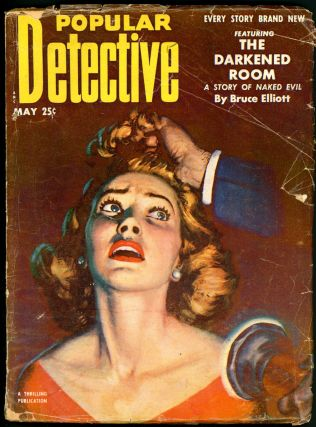 POPULAR DETECTIVE. POPULAR DETECTIVE. May 1953, No. 3 Volume 44