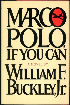 MARCO POLO, IF YOU CAN. Jr. William F. Buckley