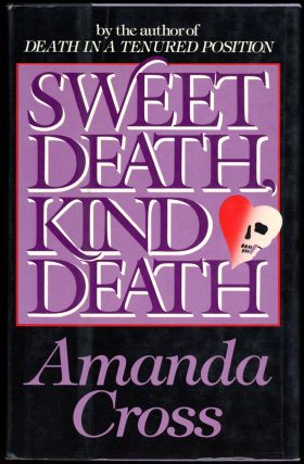 SWEET DEATH, KIND DEATH. Amanda Cross, Carolyn G. Heilbrun